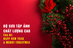 BỘ ẢNH CHẤT LƯỢNG CAO VỀ HAPPPY NEW YEAR 2019 VÀ MERRY CHRISTMAS