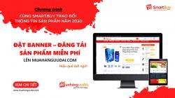 CHƯƠNG TRÌNH CÙNG SMARTBUY TRAO ĐỔI THÔNG TIN SẢN PHẨM NĂM 2020