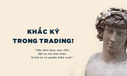 KHẮC KỶ TRONG CRYPTO TRADING, FOREX TRADING