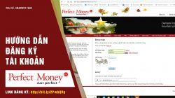 VIDEO HƯỚNG DẪN ĐĂNG KÝ VÍ PERFEC MONEY - TÀI KHOẢN THANH TOÁN QUỐC TẾ ONLINE