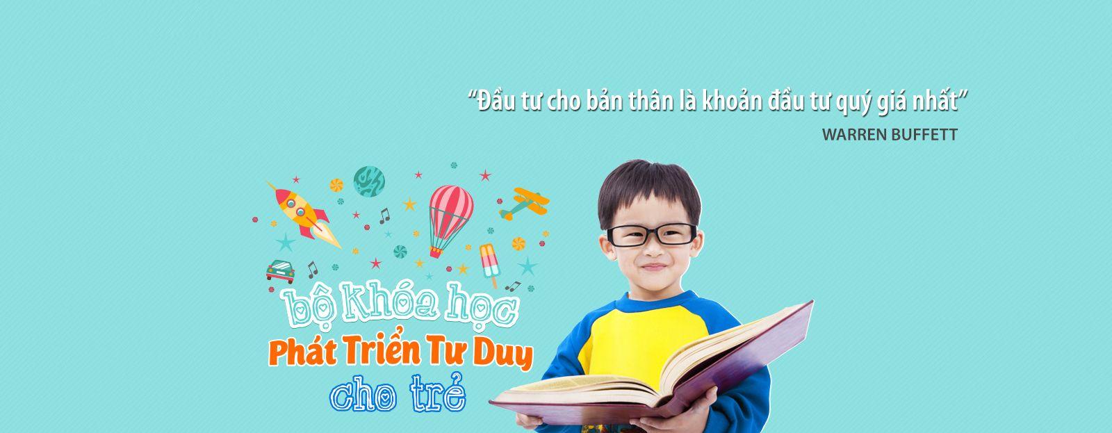 Khóa học phát triển tư duy trẻ - Kina.vn